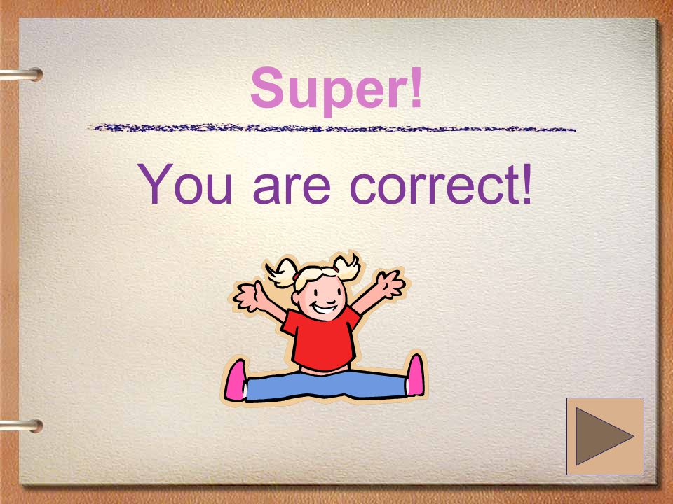 Super! You are correct!