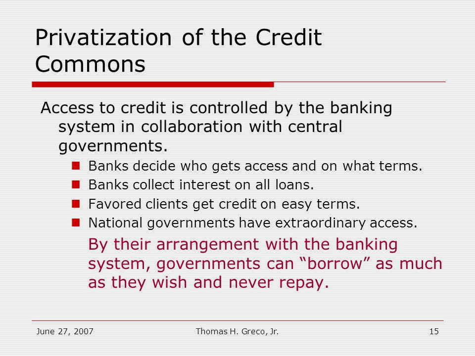 The Credit Commons Central Government Loans Banks The Credit Commons can now be accessed only through banks.