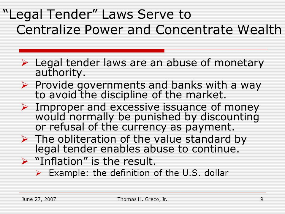 June 27, 2007Thomas H. Greco, Jr.8 How is Political Money Dysfunctional and Exploitative.