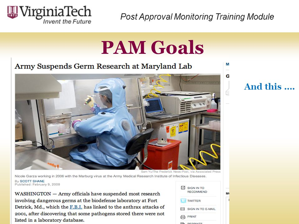PAM Goals And this …. Post Approval Monitoring Training Module