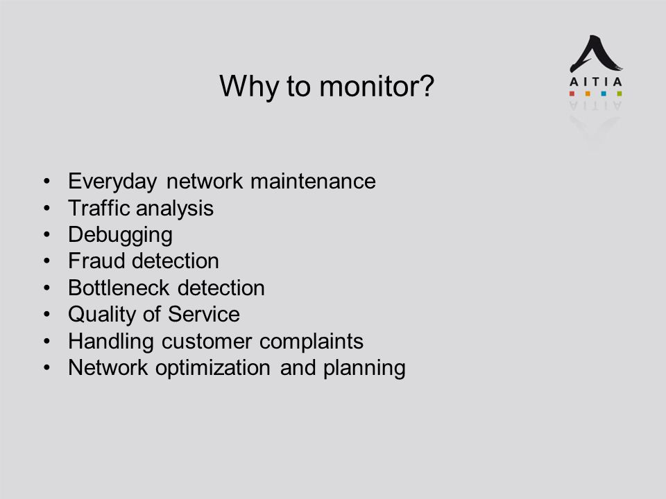 Why to monitor.