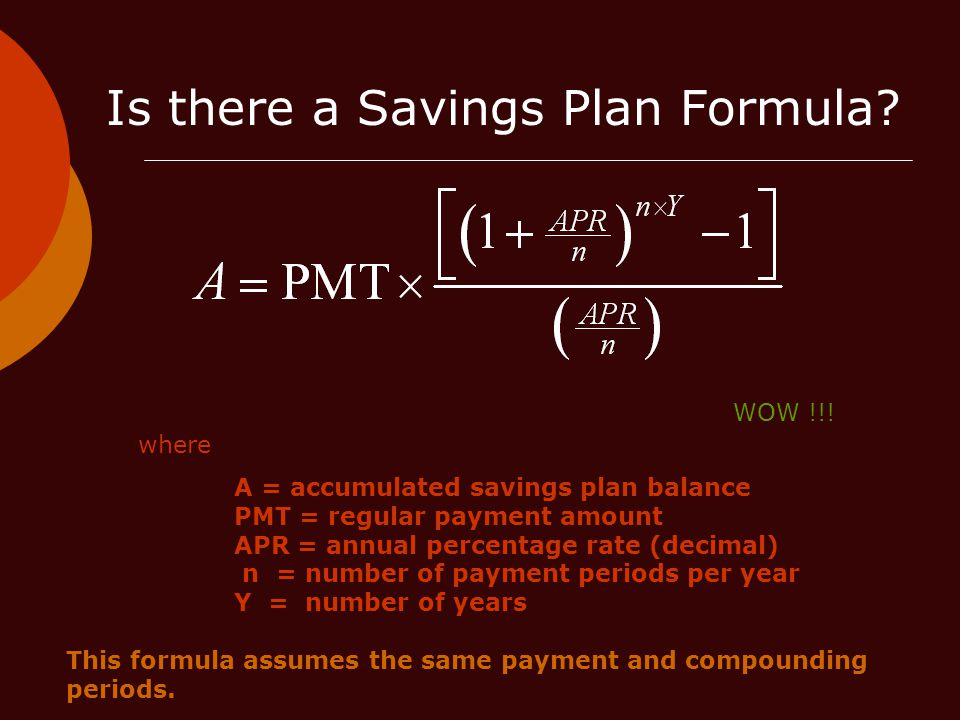 Is there a Savings Plan Formula.