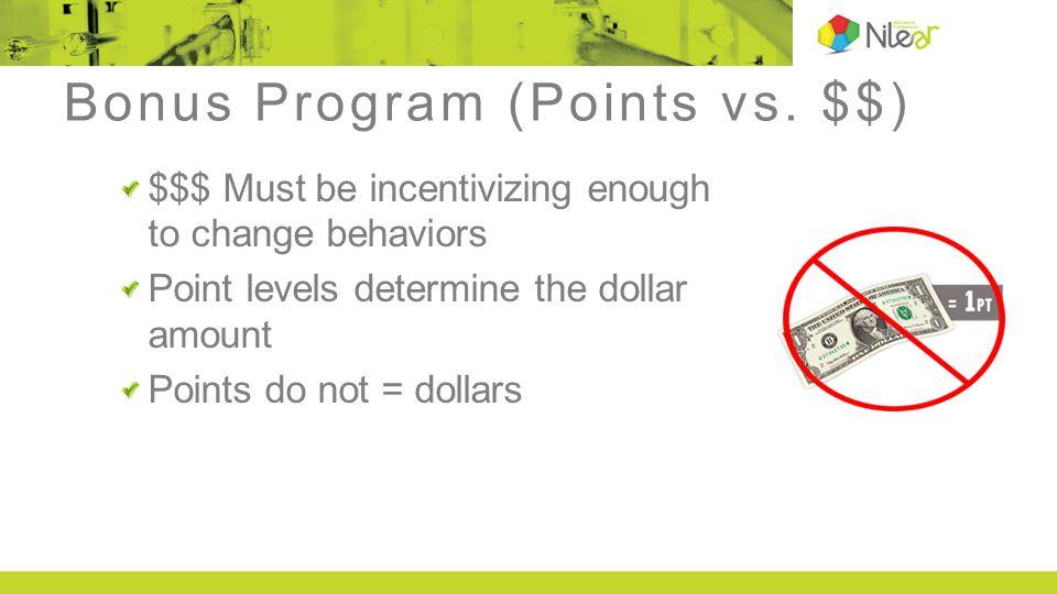 Bonus Program (Points vs.