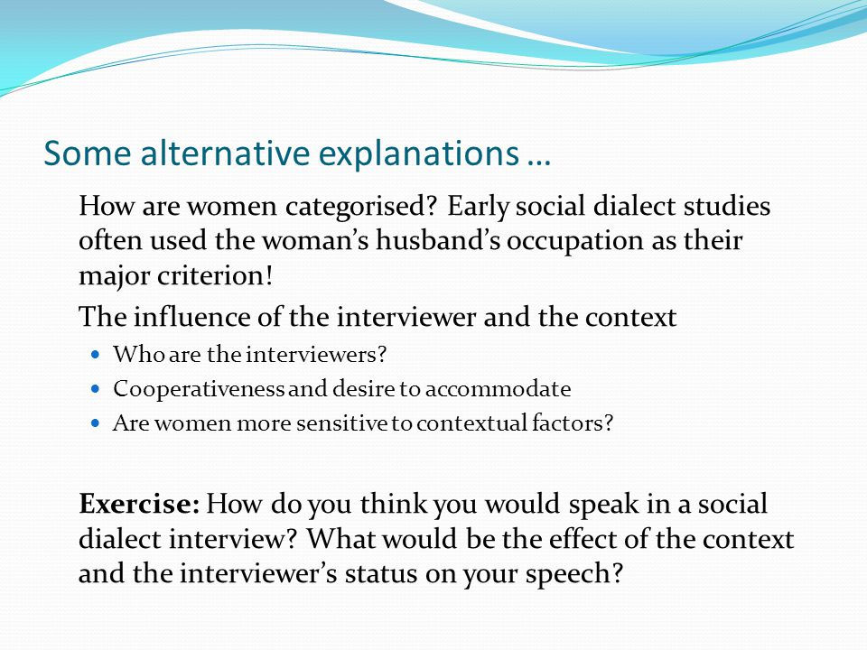 Some alternative explanations … How are women categorised.