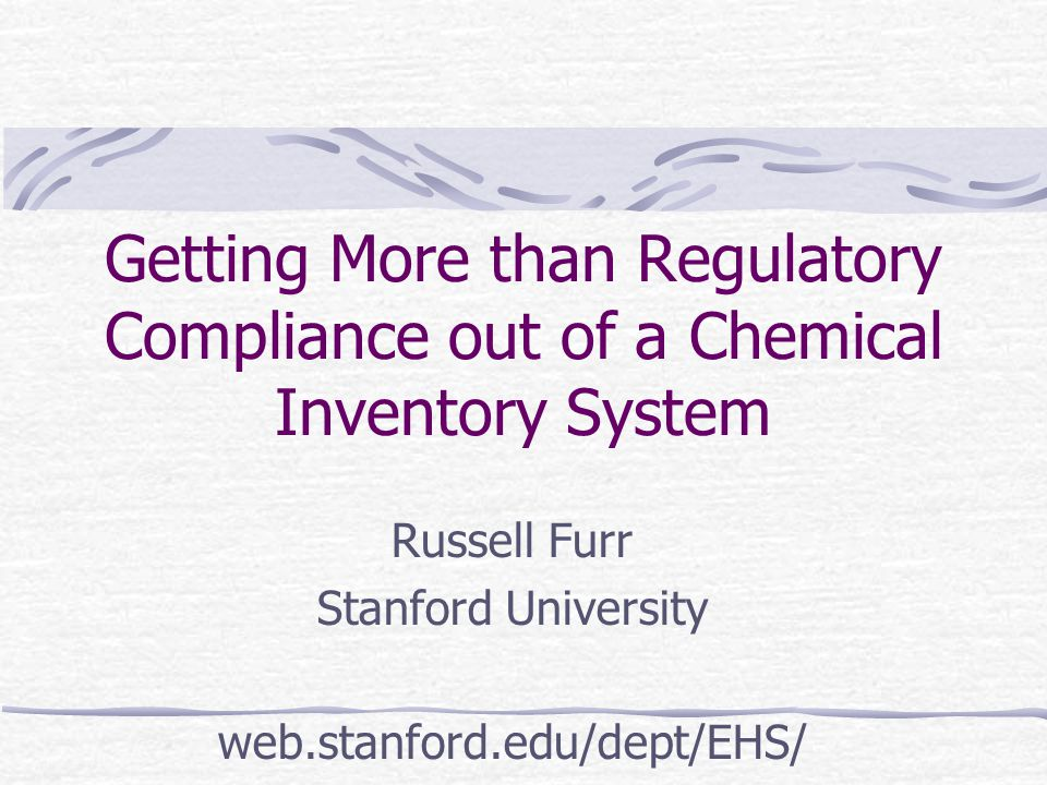 Overview Background Chemical inventory at Stanford Keys to a useful inventory Demonstration of functionality Current status of program