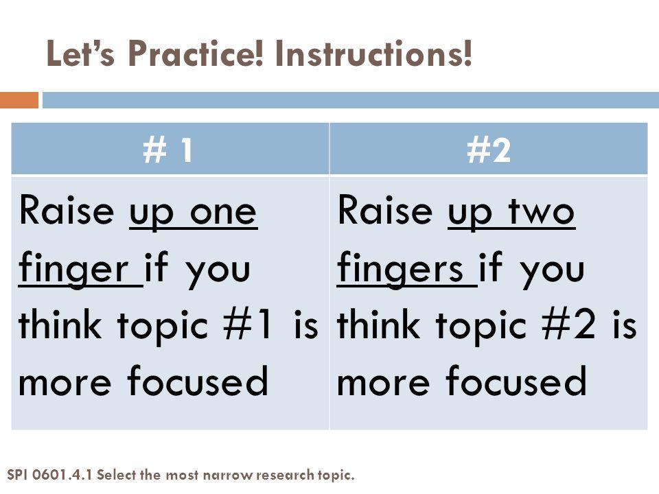 Let's Practice. Instructions.