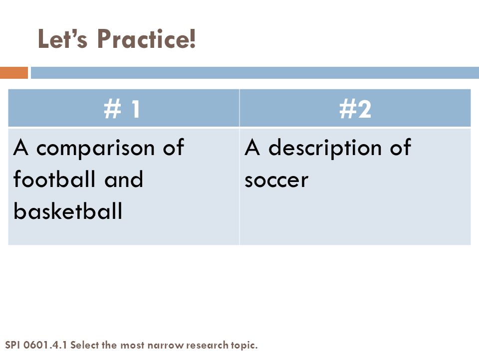 # 1#2 A comparison of football and basketball A description of soccer Let's Practice.