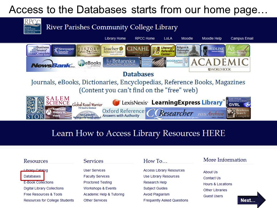 Access to the Databases starts from our home page… Next…