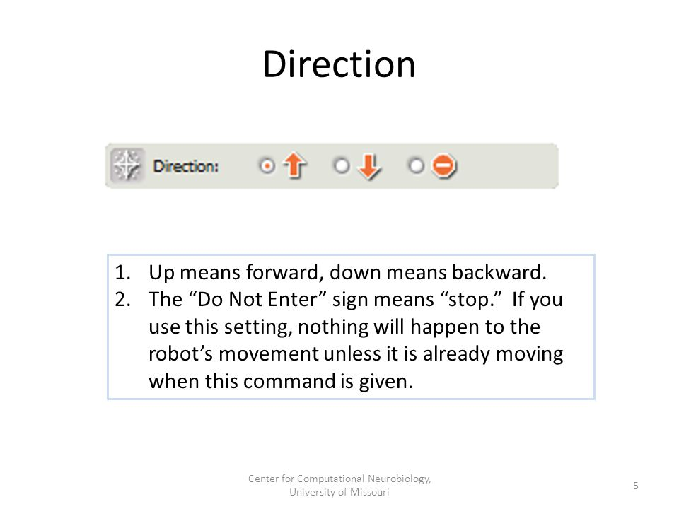 Direction 1.Up means forward, down means backward.