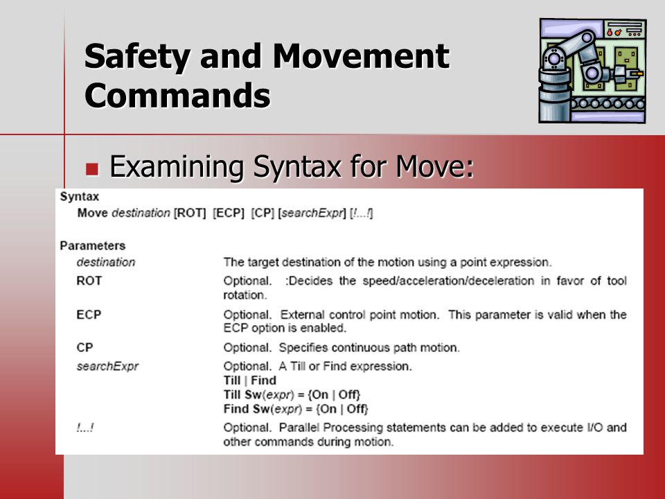 Safety and Movement Commands Examining Syntax for Move: Examining Syntax for Move: