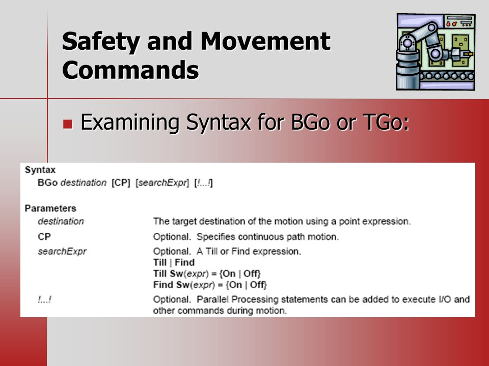 Safety and Movement Commands Examining Syntax for BGo or TGo: Examining Syntax for BGo or TGo: