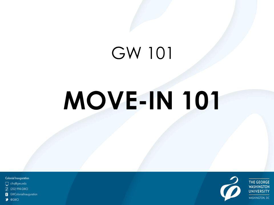 GW 101 MOVE-IN 101