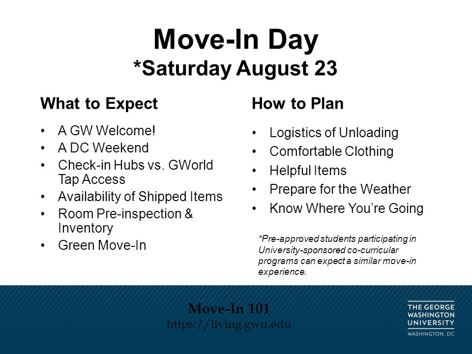 Move-In Day *Saturday August 23 What to Expect A GW Welcome.