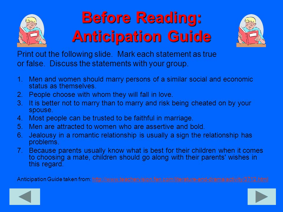 While Reading: Anticipation Guide We will be acting out the entire play of Much Ado About Nothing.