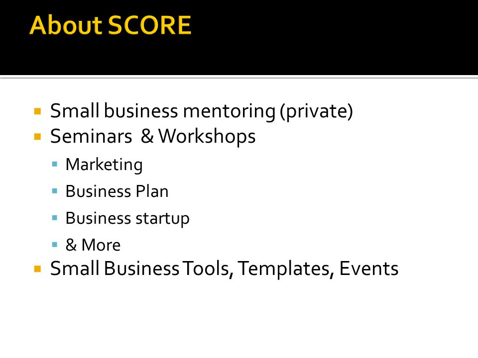  Small business mentoring (private)  Seminars & Workshops  Marketing  Business Plan  Business startup  & More  Small Business Tools, Templates, Events