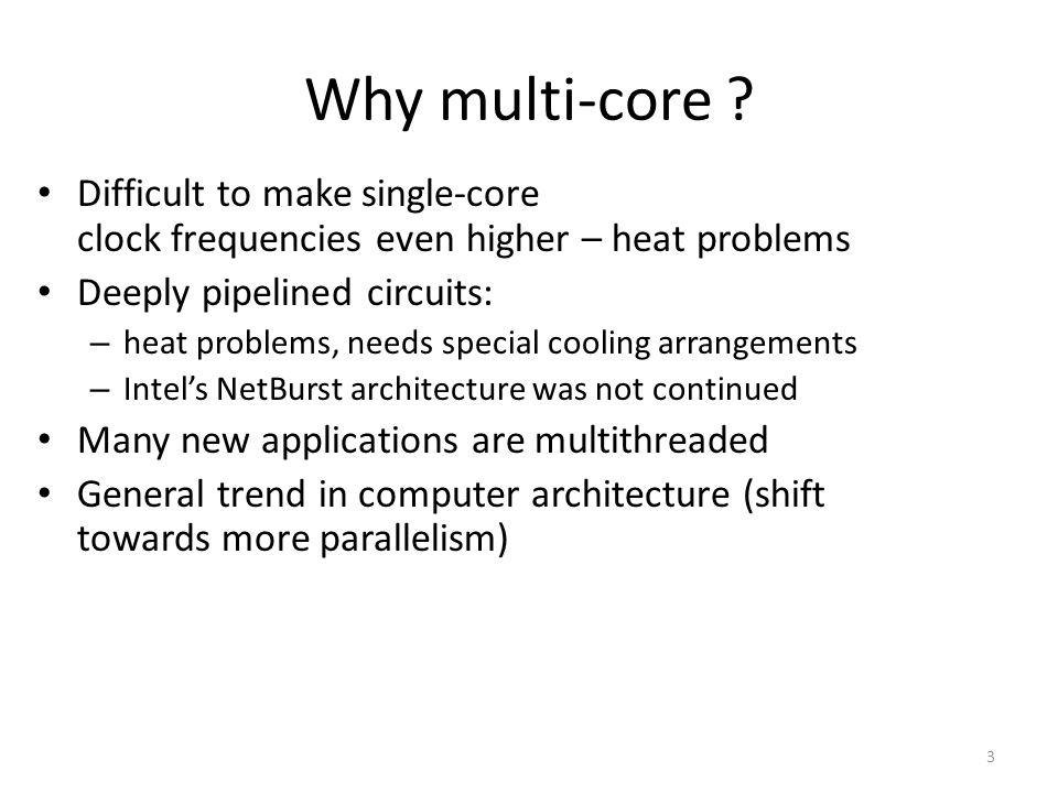 3 Why multi-core .