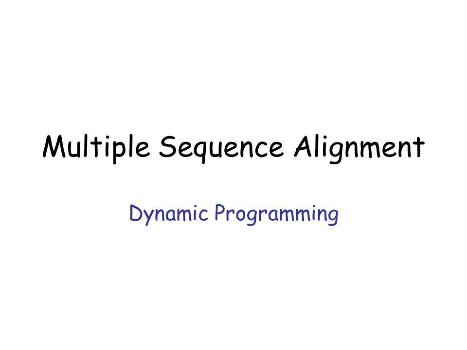 Multiple Sequence Alignment Dynamic Programming