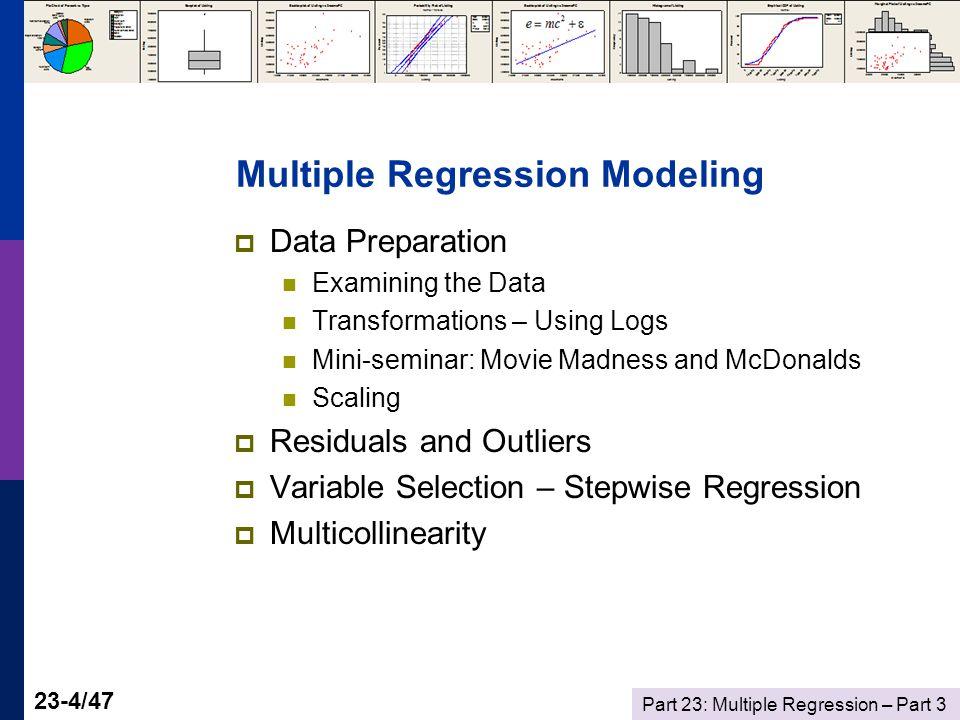 Part 23: Multiple Regression – Part 3 23-25/47