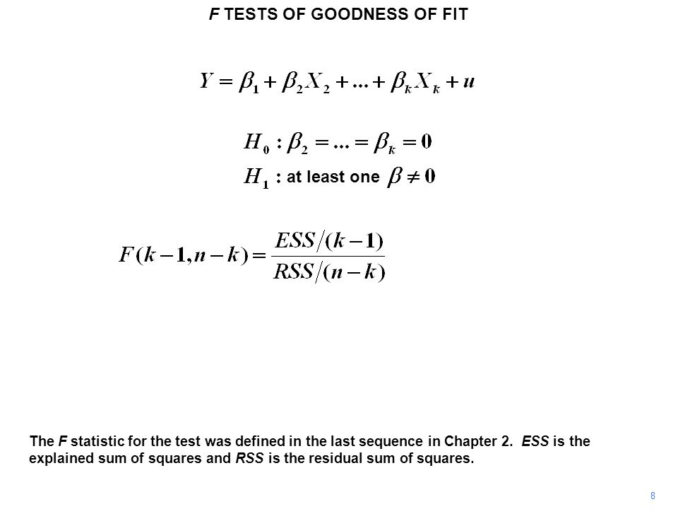 F TESTS OF GOODNESS OF FIT 39 The number of degrees of freedom remaining is n – k, that is, 540 – 4 = 536.