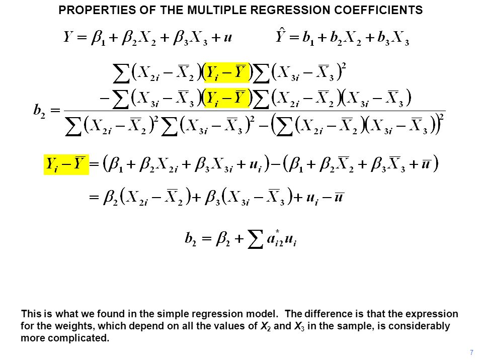 PROPERTIES OF THE MULTIPLE REGRESSION COEFFICIENTS This is what we found in the simple regression model. The difference is that the expression for the