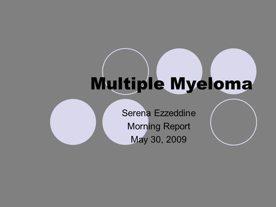 Definition Multiple Myeloma is characterized by the neoplastic proliferation of a single clone of plasma cells producing a monoclonal immunoglobulin.
