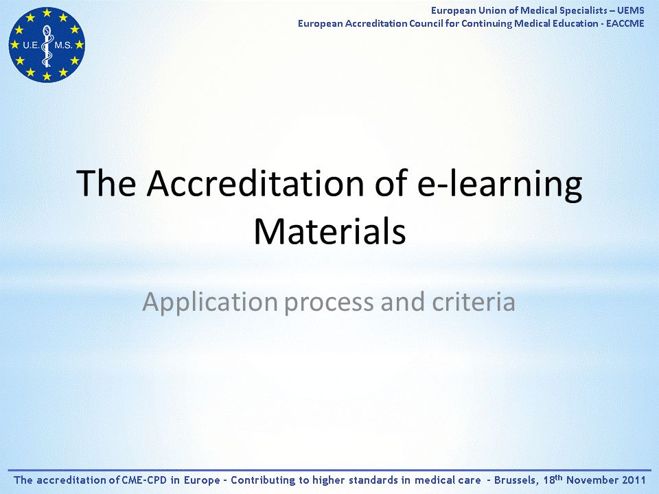 The Accreditation of e-learning Materials Application process and criteria