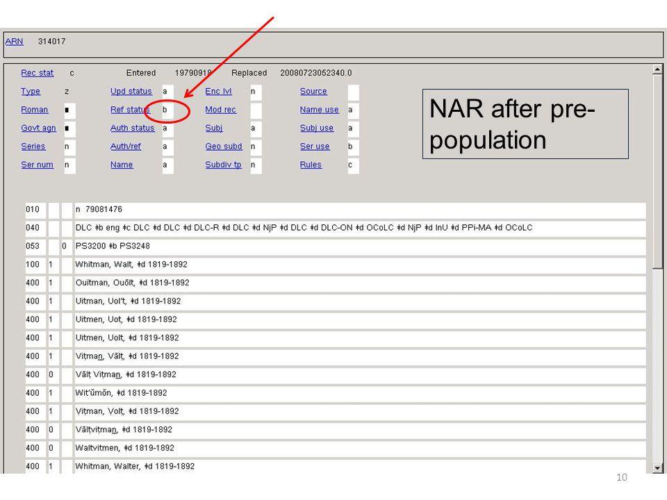 10 NAR after pre- population