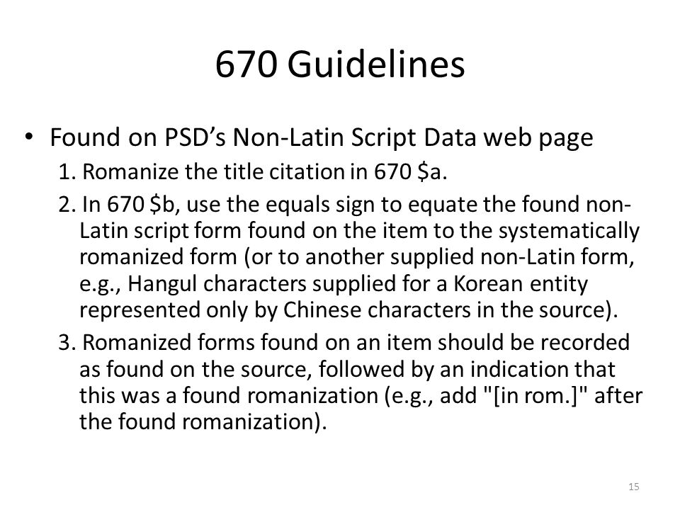 670 Guidelines Found on PSD's Non-Latin Script Data web page 1.