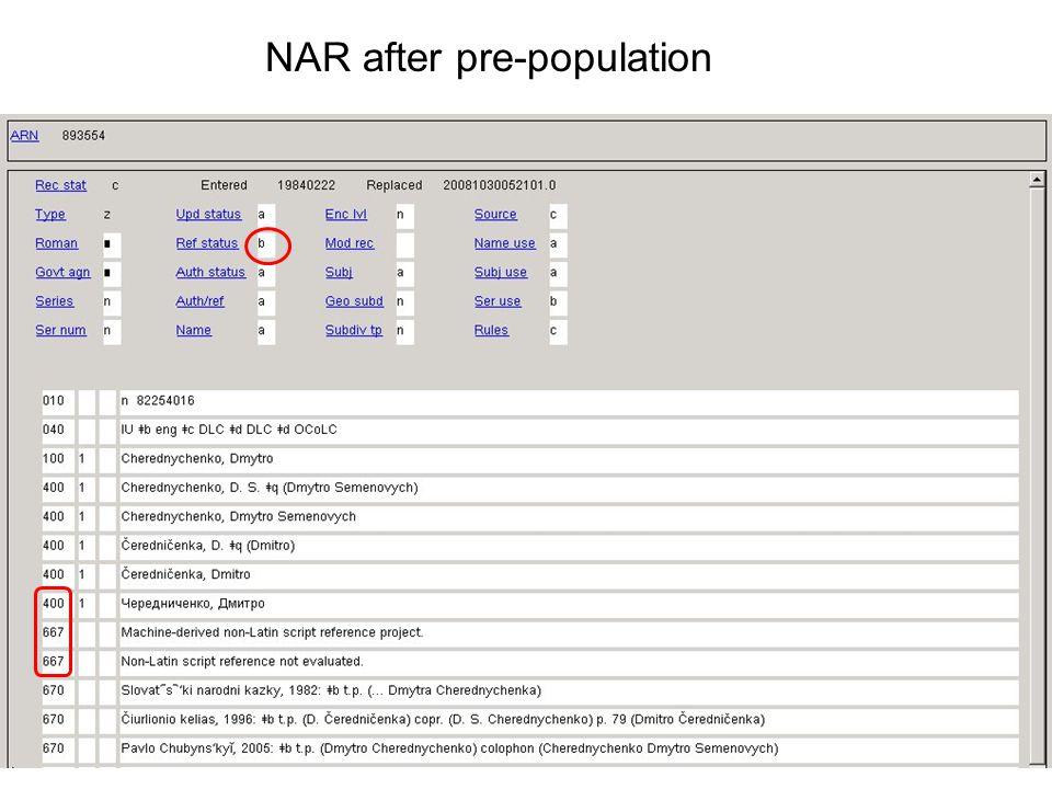 9 NAR after pre-population