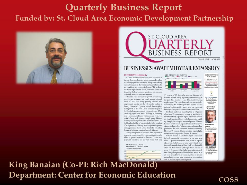 Quarterly Business Report Funded by: St.