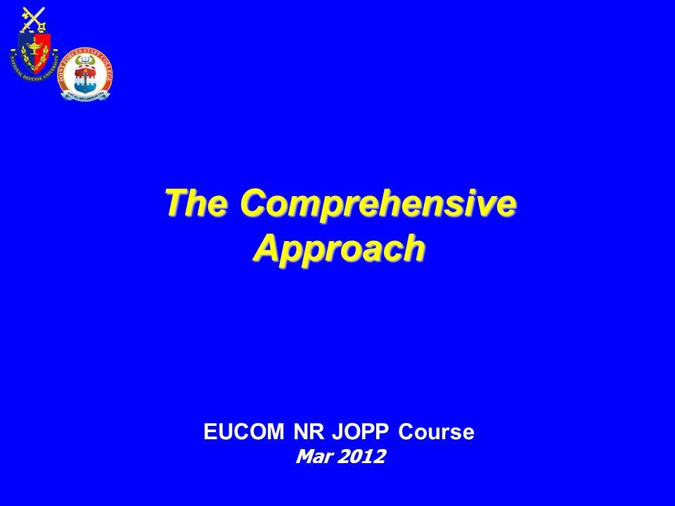 The Comprehensive Approach EUCOM NR JOPP Course Mar 2012