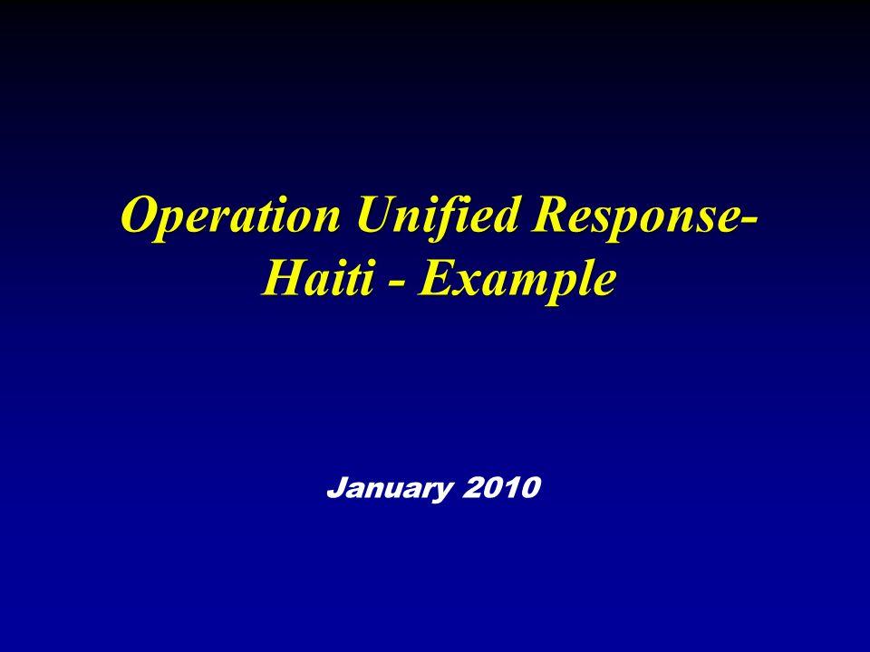 Operation Unified Response- Haiti - Example January 2010