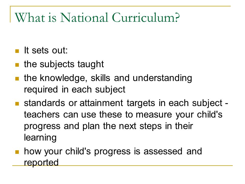 What is National Curriculum.