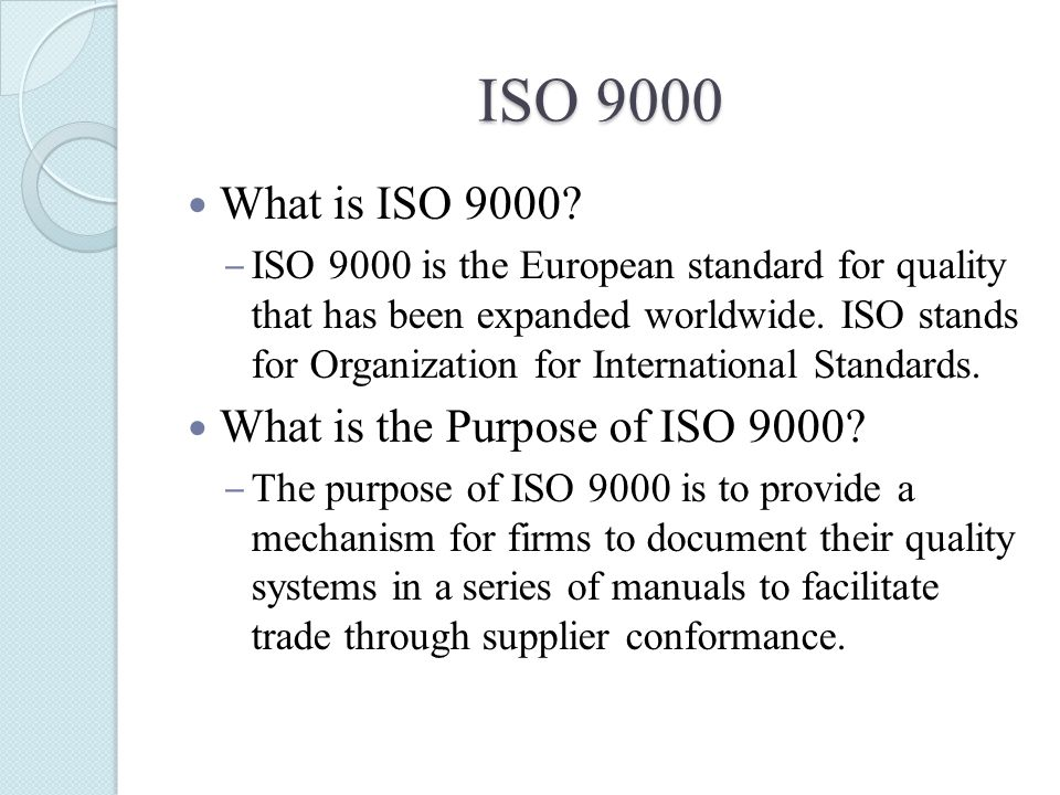 ISO 9000 What is ISO 9000.