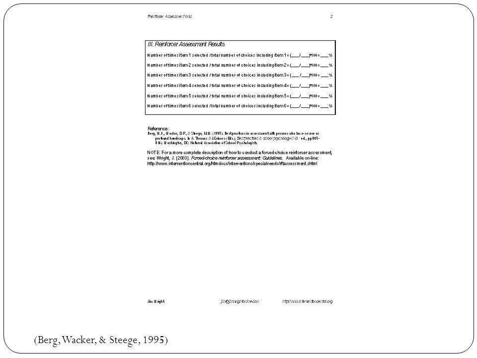 (Berg, Wacker, & Steege, 1995)