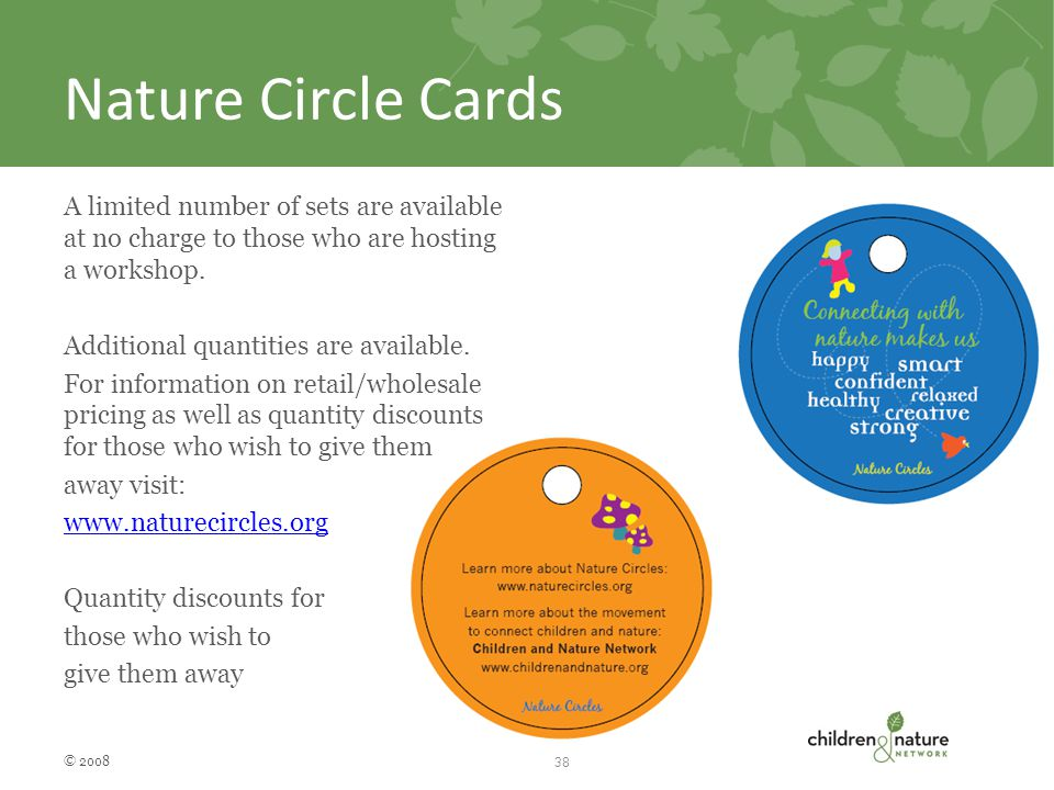 Nature Circle Cards A limited number of sets are available at no charge to those who are hosting a workshop.