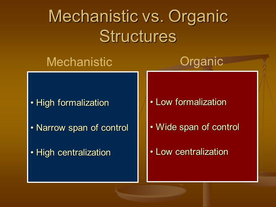 Mechanistic vs.