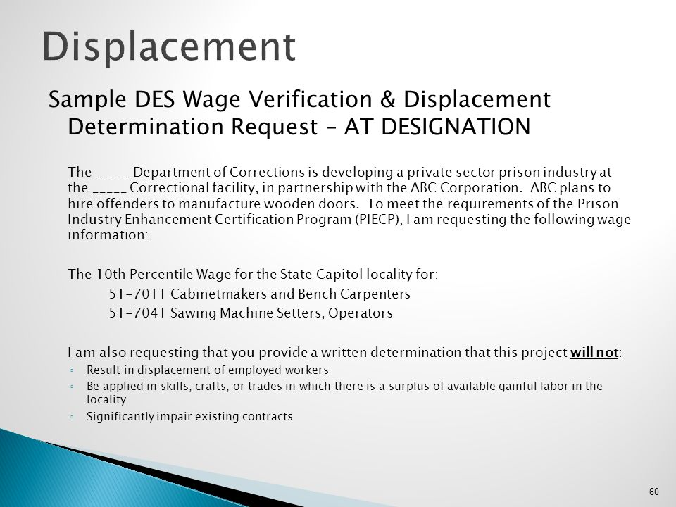 Sample DES Wage Verification & Displacement Determination Request – AT DESIGNATION The _____ Department of Corrections is developing a private sector