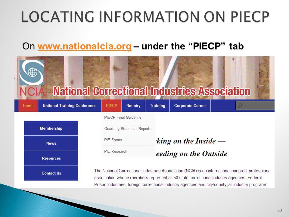 "83 On www.nationalcia.org – under the ""PIECP"" tabwww.nationalcia.org"