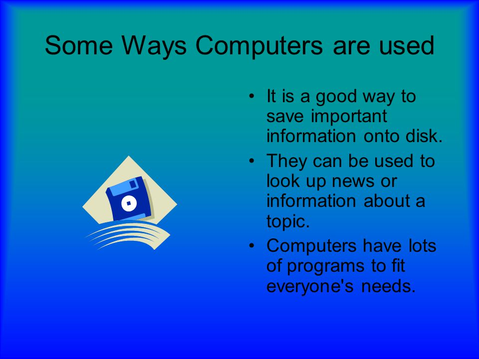Computers are necessary They are necessary, because they provide a much quicker response time.