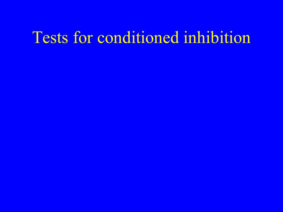 Tests for conditioned inhibition