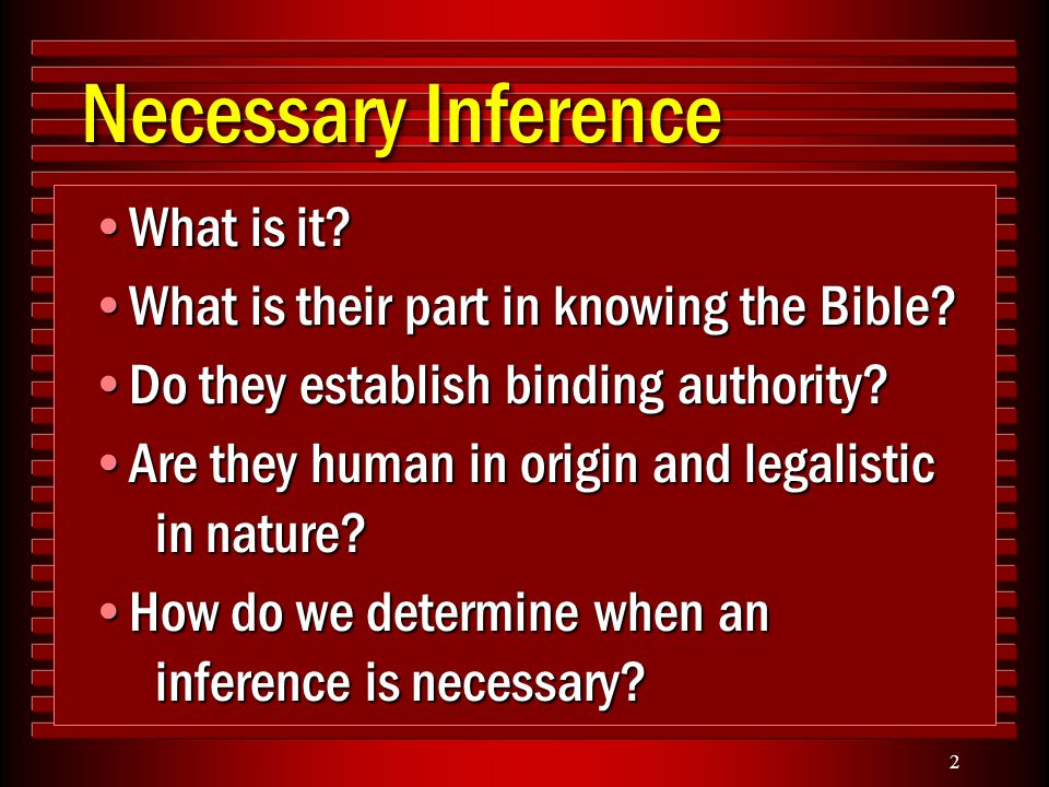 2 Necessary Inference What is it What is it.