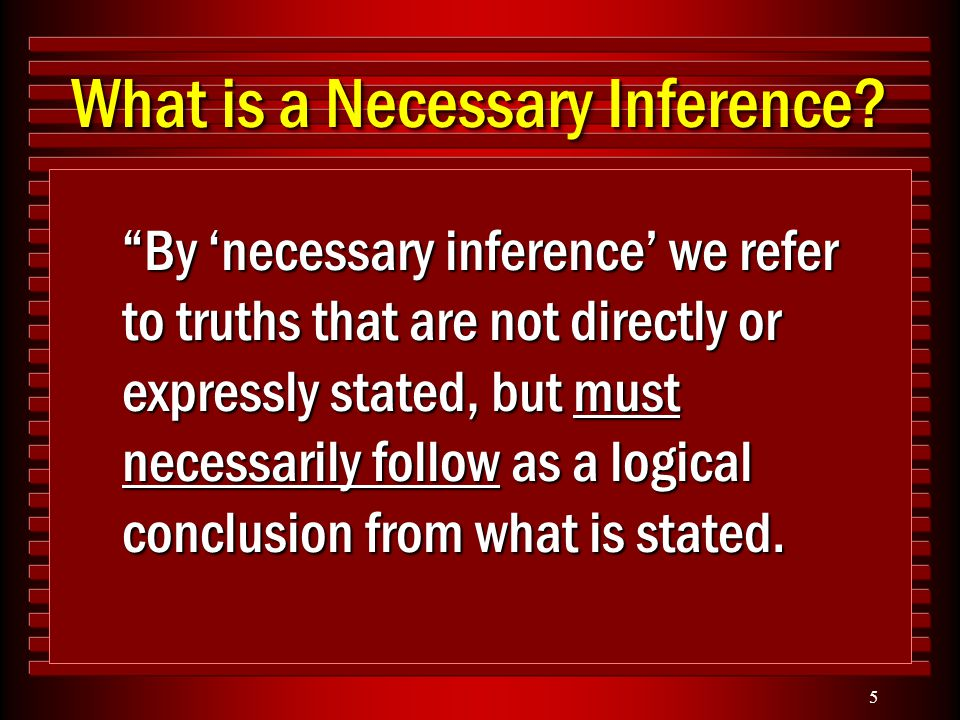 5 What is a Necessary Inference.