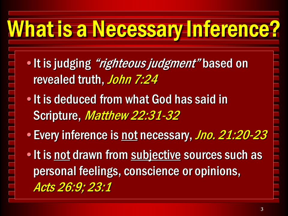 3 What is a Necessary Inference.