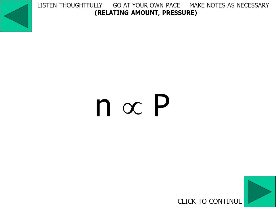 n  1/T (in Kelvin) CLICK TO CONTINUE LISTEN THOUGHTFULLY GO AT YOUR OWN PACE MAKE NOTES AS NECESSARY (RELATING AMOUNT, TEMPERATURE)