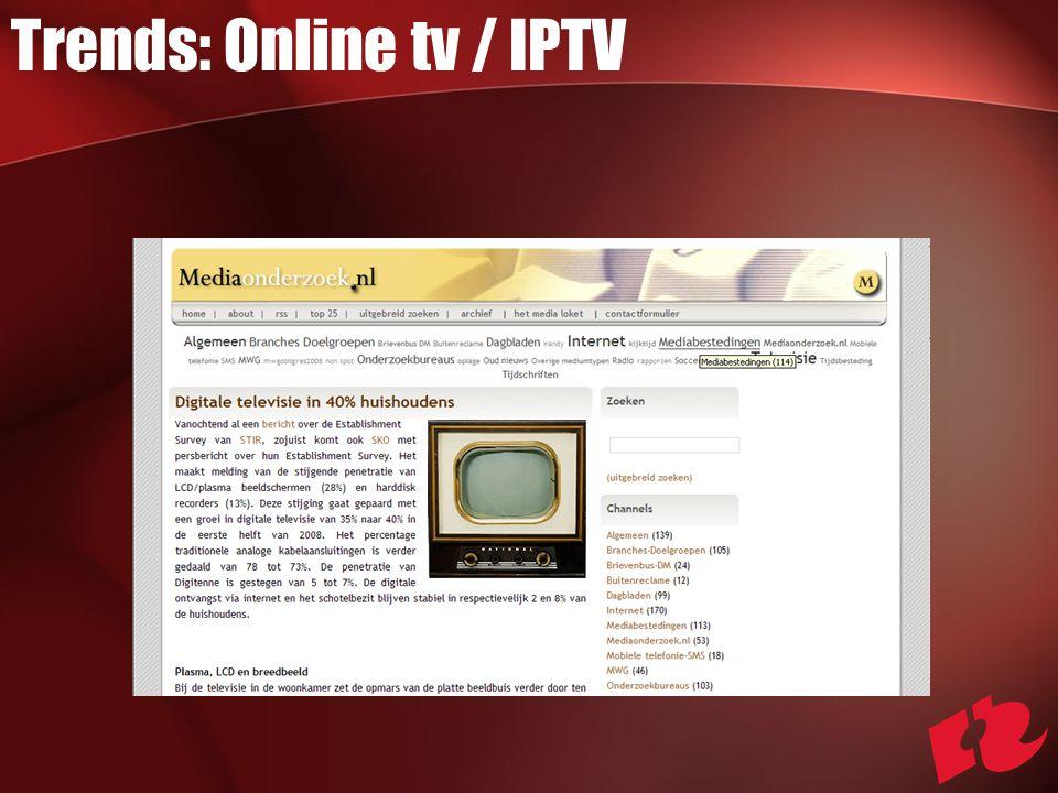Trends: Online tv / IPTV