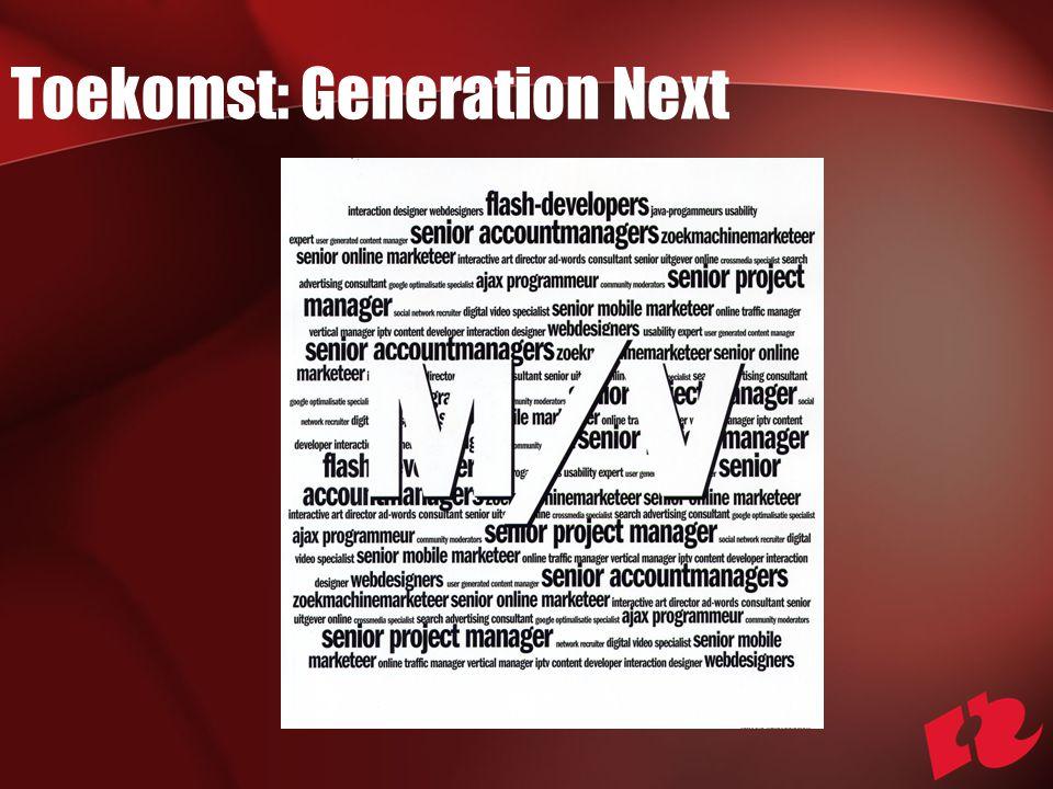 Toekomst: Generation Next