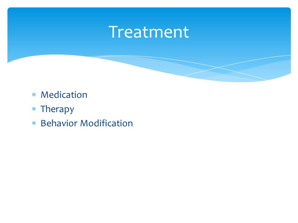  Medication  Therapy  Behavior Modification Treatment