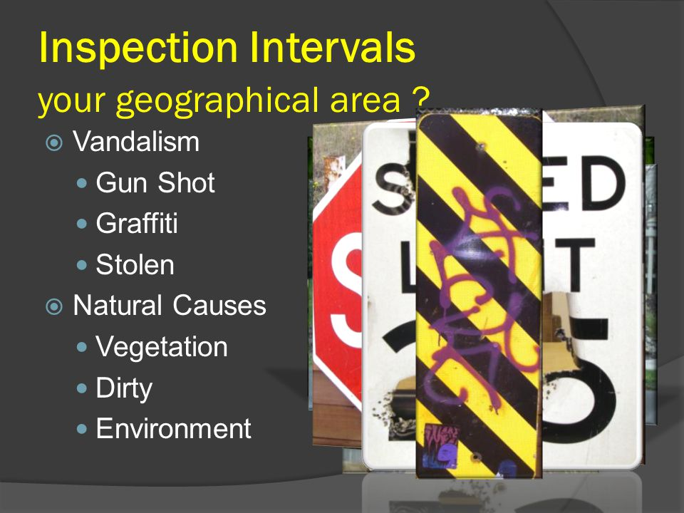 Inspection Intervals your geographical area .