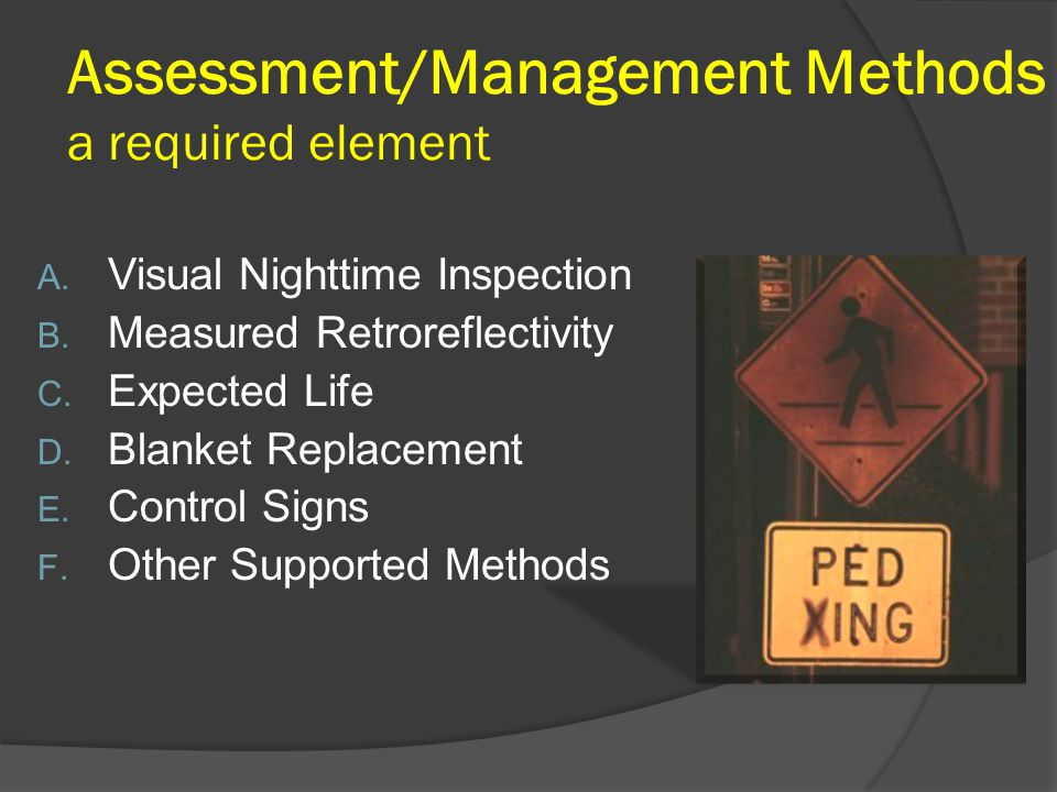 Assessment/Management Methods a required element A.
